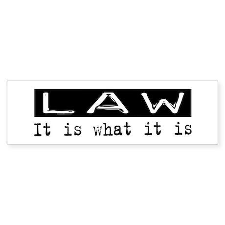 Law Is Bumper Sticker