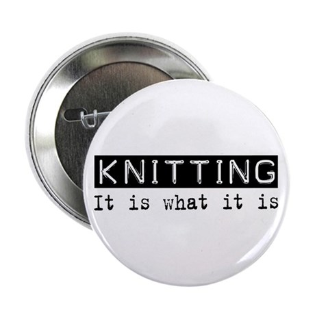 "Knitting Is 2.25"" Button (100 pack)"