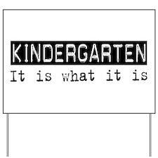 Kindergarten Is Yard Sign