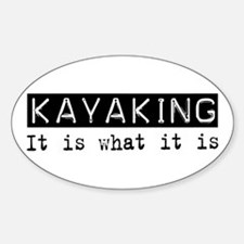 Kayaking Is Oval Decal