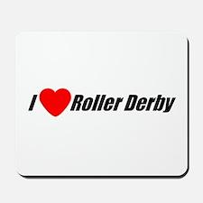 I Love Roller Derby Mousepad