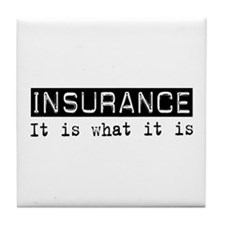 Insurance Is Tile Coaster