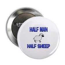 "Half Man Half Sheep 2.25"" Button"