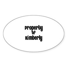 Property of Kimberly Oval Decal