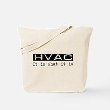 HVAC Is Tote Bag