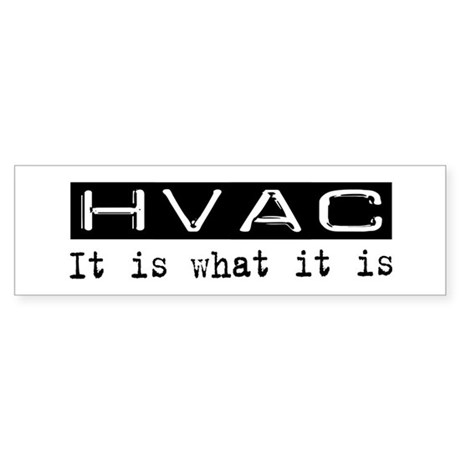 HVAC Is Bumper Sticker