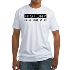 History Is Shirt