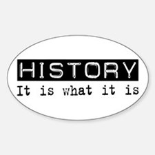 History Is Oval Decal