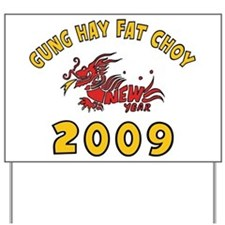 GUNG HAY FAT CHOY Yard Sign