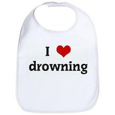 I Love drowning Bib