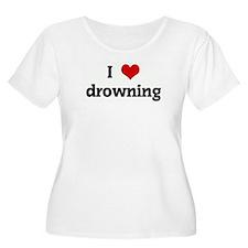 I Love drowning T-Shirt