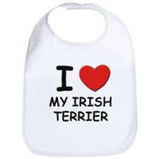 I love MY IRISH TERRIER Bib
