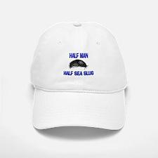 Half Man Half Sea Slug Baseball Baseball Cap