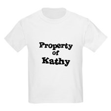 Property of Kathy Kids T-Shirt