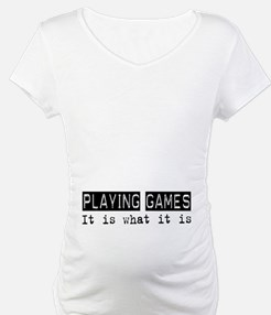 Playing Games Is Shirt