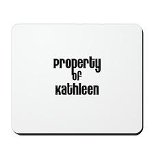 Property of Kathleen Mousepad