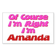 Amanda Is Right Rectangle Decal
