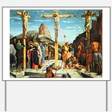 Mantegna's Crucifixion Yard Sign