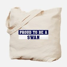 Proud to be Swan Tote Bag