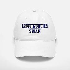 Proud to be Swan Baseball Baseball Cap