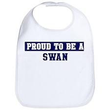 Proud to be Swan Bib
