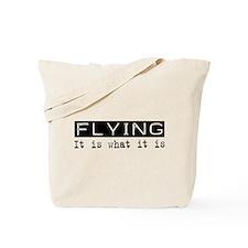 Flying Is Tote Bag