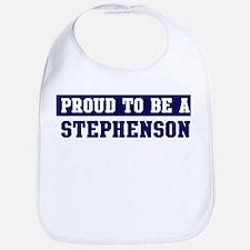 Proud to be Stephenson Bib