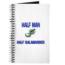 Half Man Half Salamander Journal