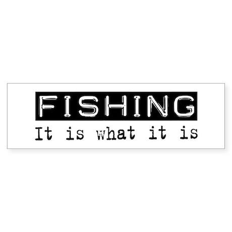 Fishing Is Bumper Sticker