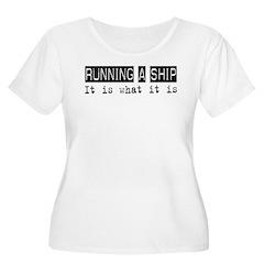 Running a Ship Is T-Shirt