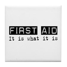 First Aid Is Tile Coaster