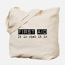 First Aid Is Tote Bag