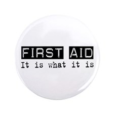 "First Aid Is 3.5"" Button"