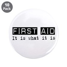 """First Aid Is 3.5"""" Button (10 pack)"""