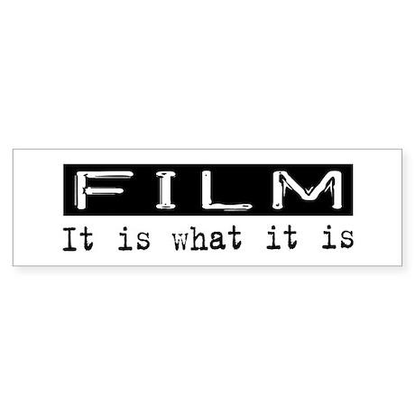Film Is Bumper Sticker