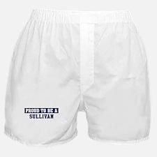 Proud to be Sullivan Boxer Shorts