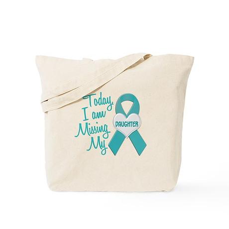 Missing My Daughter 1 TEAL Tote Bag