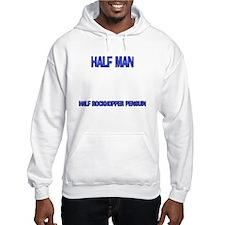 Half Man Half Rockhopper Penguin Hoodie