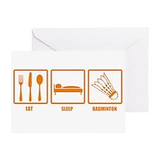 Eat Sleep Badminton Greeting Card