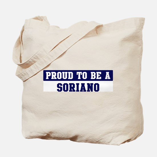 Proud to be Soriano Tote Bag