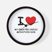 I love MY GREATER SWISS MOUNTAIN DOG Wall Clock