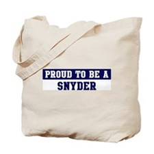 Proud to be Snyder Tote Bag