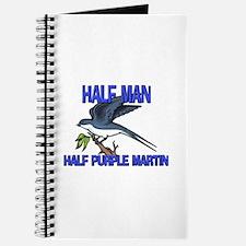 Half Man Half Purple Martin Journal