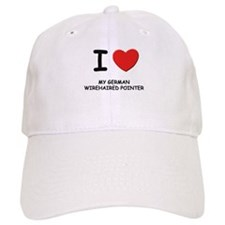 I love MY GERMAN WIREHAIRED POINTER Baseball Cap