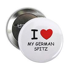 """I love MY GERMAN SPITZ 2.25"""" Button"""