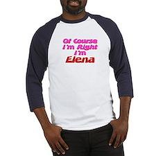 Elena Is Right Baseball Jersey