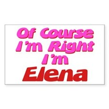 Elena Is Right Rectangle Decal