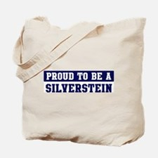 Proud to be Silverstein Tote Bag