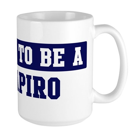Proud to be Shapiro Large Mug