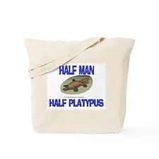 Half Man Half Platypus Tote Bag